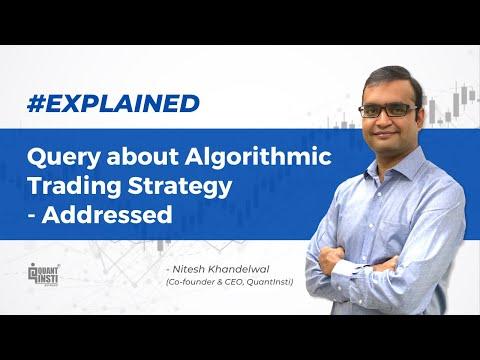 Algorithmic trading strategy query addressed at #AlgoTradingAMA