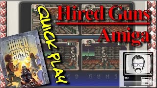 Hired Guns Amiga / Disk Swapping [Quick Play] | Nostalgia Nerd