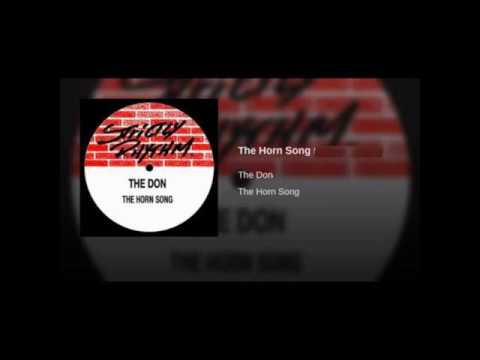 The Don - The Horn Song (Cajmere Remake)