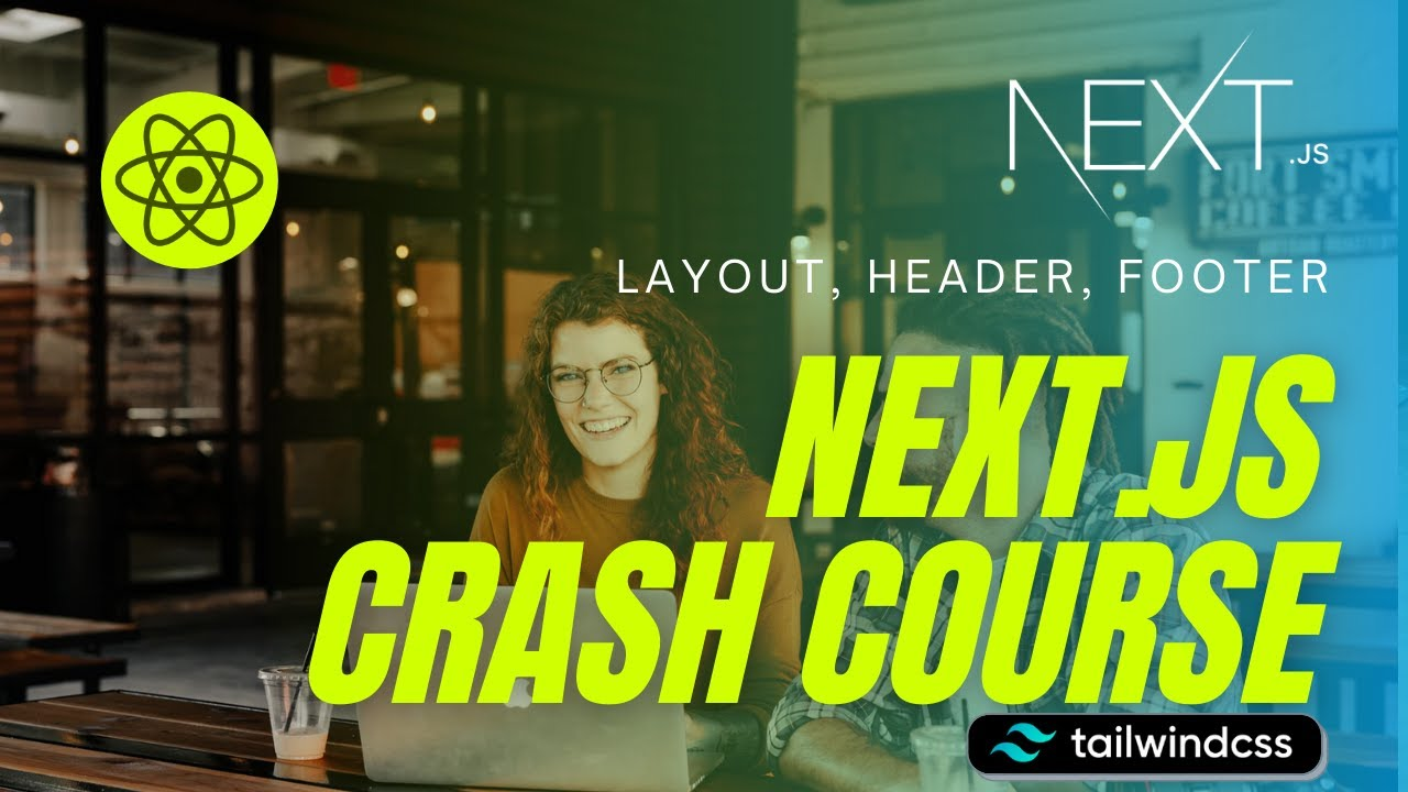 Next.js Crash Course in 2021 #6:  Create Layouts in Next.js