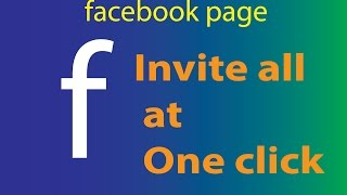 Invite All Friends on Facebook 2017