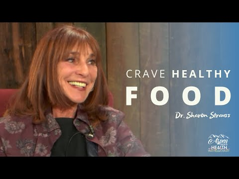Why We (Over)Eat and How to Get Kids Craving Healthy Food | Dr. Sharon Strauss