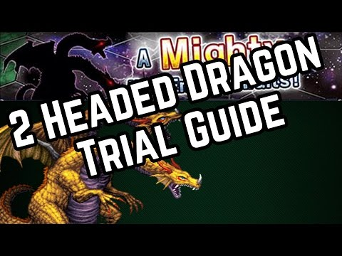 Final Fantasy Brave Exvius - Attack of the 2-Headed Dragon Trial Guide!