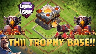Clash Of Clans - TH11 TROPHY BASE LEGEND LEAGUE 2017 WITH REPLY