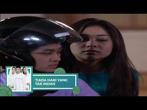 Highlight Tiada Hari Yang Tak Indah - Episode 24