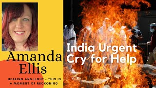India - Urgent Cry for Help - Moment of Reckoning