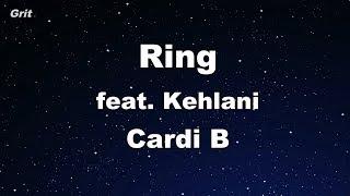 Ring feat. Kehlani - Cardi B Karaoke 【No Guide Melody】 Instrumental