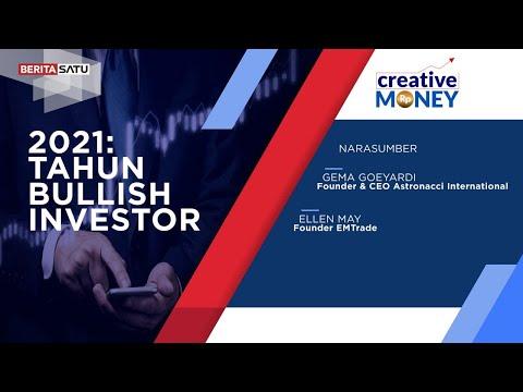 Creative Money : 2021 : Tahun Bullish Investor