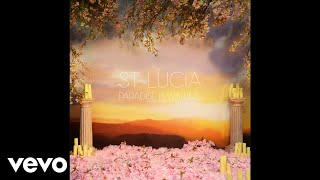 St. Lucia - Paradise is Waiting (Official Audio)