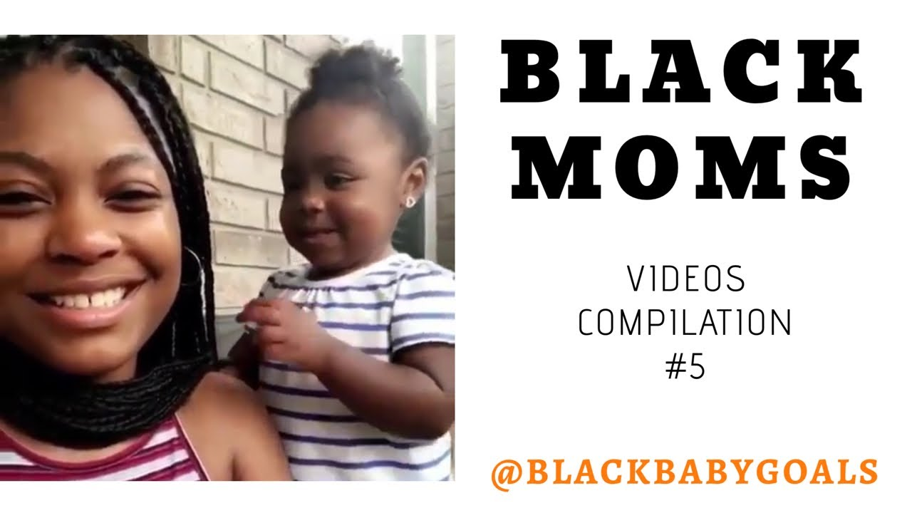 BLACK MOMS Videos Compilation #5 | Black Baby Goals