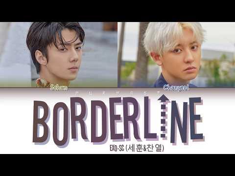 EXO-SC - Borderline (Color Coded Lyrics Eng/Rom/Han/가사)