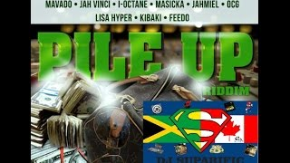 PILE UP RIDDIM MIX FT. MAVADO, AIDONIA, JAHMIEL & MORE {DJ SUPARIFIC}