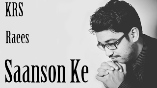 Saanson Ke Karaoke | Raees | KK | Aheer for JAM8 | KRS
