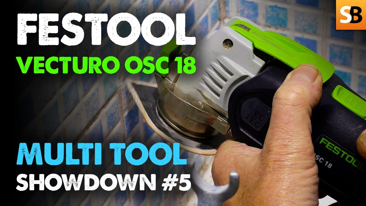 Festool VECTURO OSC 18 ~ Multi Tools #5