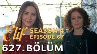 Elif 627. Bölüm | Season 4 Episode 67