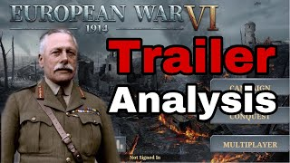 European War 6: 1914 Trailer Analysis