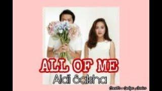 UNOfficial MV ALL OF ME -  Alvaro maldini dan Salshabilla - ALSHA -