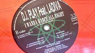 DJ PLAY - I Wanna Dance All Night (J.J. Mix)