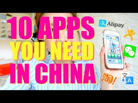 10 APPS YOU NEED IN CHINA