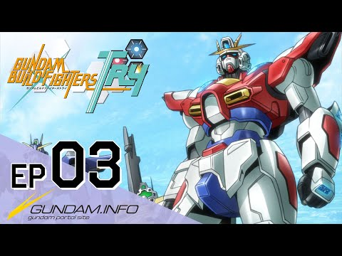 GUNDAM BUILD FIGHTERS TRY-Episode 3: Her Name is Gyanko (ENG sub)