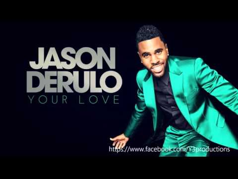 jason-derulo-your-love-new-song-2016