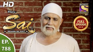 Mere Sai - Ep 788 - Full Episode - 18th January, 2021