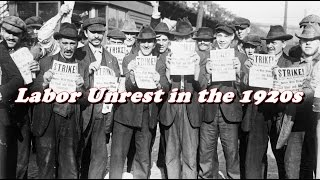 History Brief: Labor Disputes in the 1920s