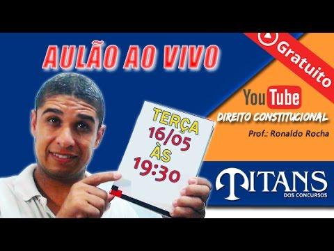 Aulão de Direito Constitucional - Professor Ronaldo Rocha