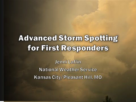 Advanced Storm Spotting for First Responders