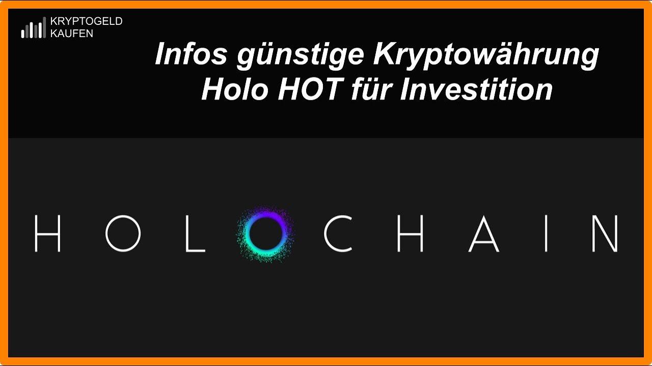 Wo kann ich Holo Hot Crypto kaufen?