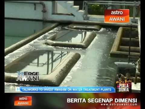 Taliworks to invest RM464M on water treatment plants