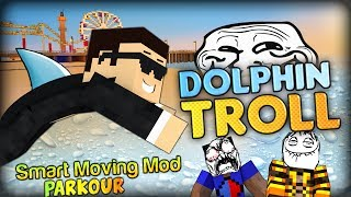 I AM A TROLLY DOLPHIN AND VIKKSTAR IS MAD - Minecraft Smart Moving Mod Parkour w/ Vikk and Ghost