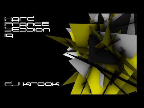 Hard Trance - Session Nineteen ~ DJ Krook