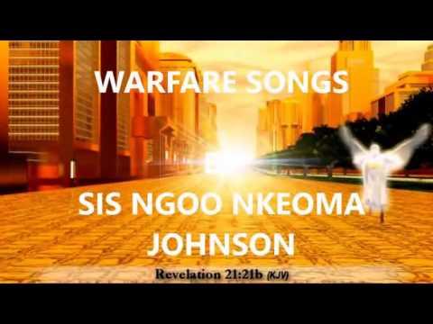 WARFARE SONGS BY SIS NGOO NKEOMA JOHNSON