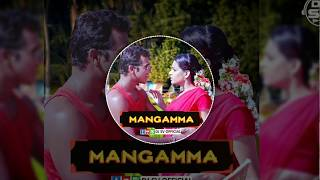 Mangamma  Official ( Competition VS Horn Mix ) Unreleased Song By  Dj Sv Official