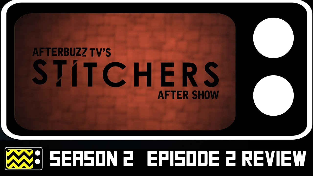 Download Stitchers Season 2 Episodes 1 & 2 Review & After Show   AfterBuzz TV