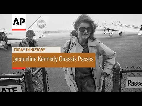 Jacqueline Kennedy Onassis Passes - 1994   Today In History   19 May 18