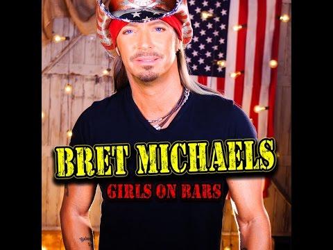 Bret Michaels 'Girls on Bars'