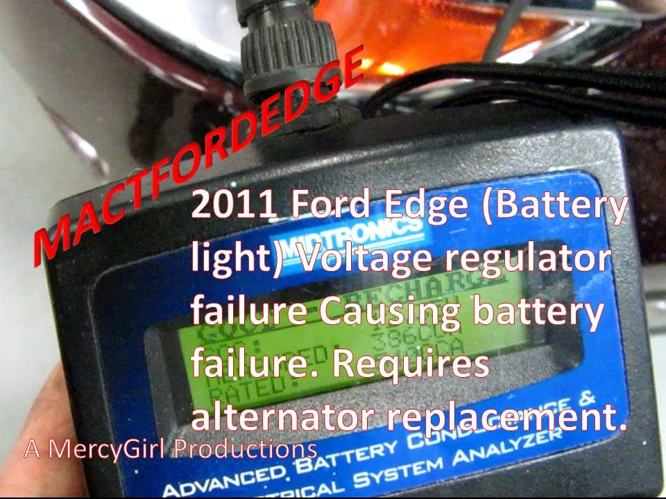 2011 Ford Edge Voltage Regulator Failure Shunting Charge