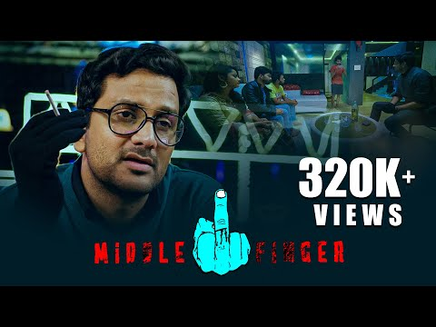 Middle Finger - New Telugu Short Film 2018 || Avasarala Srinivas - Bharath Bandaru - Arjun Y.K