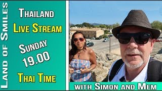 Thailand Livestream with Simon and Mem and Ian and guests