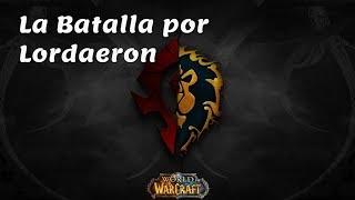 Video de La Batalla por Lordaeron - Horda y Alianza - Reacción y opinión