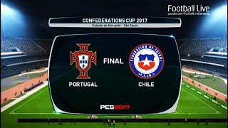 PES 2017 | CONFEDERATIONS CUP 2017 Final | Portugal vs Chile | Gameplay PC