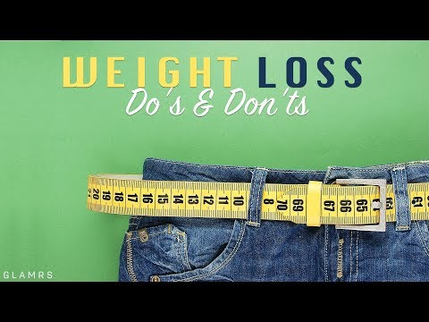 Do's And Don'ts To Lose Weight | Weight Loss Tips