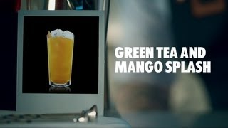 Green Tea And Mango Splash Drink Recipe - How To Mix