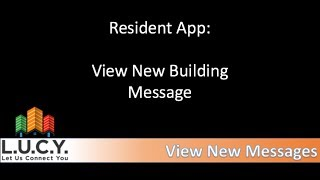 Resident - Read New Building Message