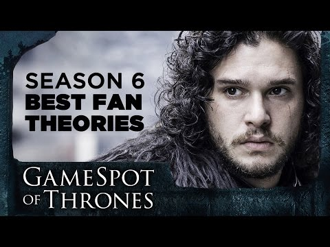 6 Most Convincing Game of Thrones Season 6 Fan Theories ...