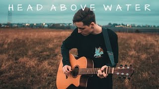 Avril Lavigne - Head Above Water (Acoustic Cover) | Ray