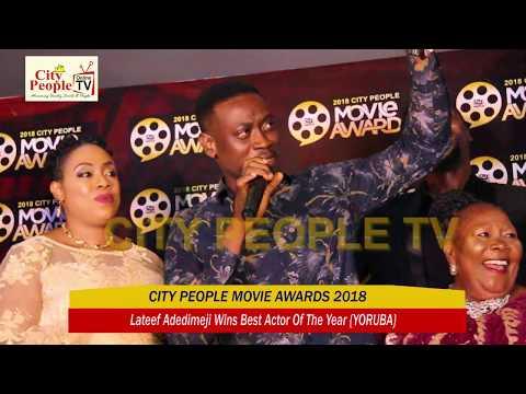 LATEEF ADEDIMEJI WINS BEST ACTOR OF THE YEAR {YORUBA} @ CITY PEOPLE MOVIE AWARDS 2018