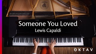 Lewis Capaldi - Someone You Loved (Piano Solo Version)